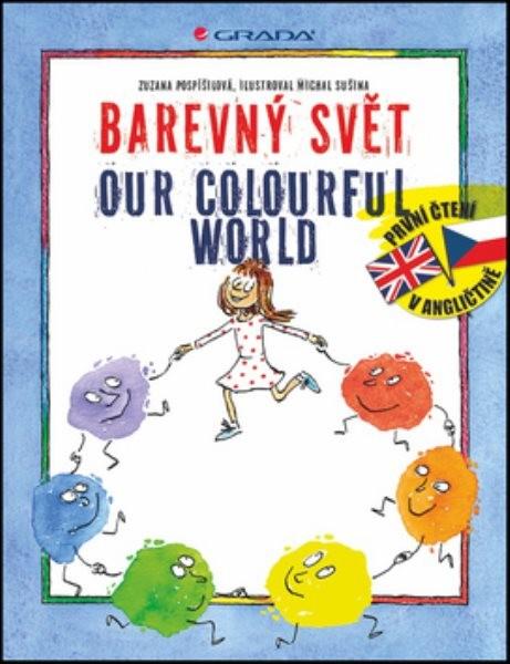 Barevný svět - Our colourful world