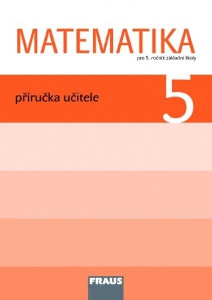 Matematika 5.r. ZŠ - příručka učitele