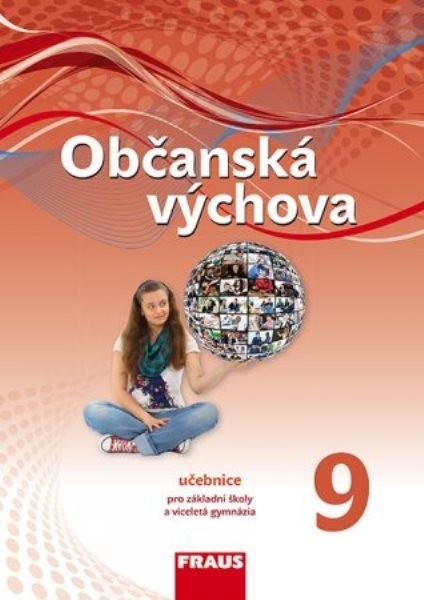 Občanská výchova pro 9.r. ZŠ - učebnice (nová generace)