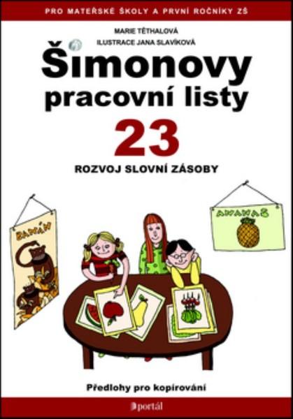 Šimonovy pracovní listy 23 - Rozvoj slovní zásoby