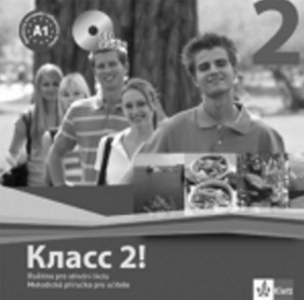 Klass! 2 Ruština pro střední školy - Metodická příručka pro učitele na CD