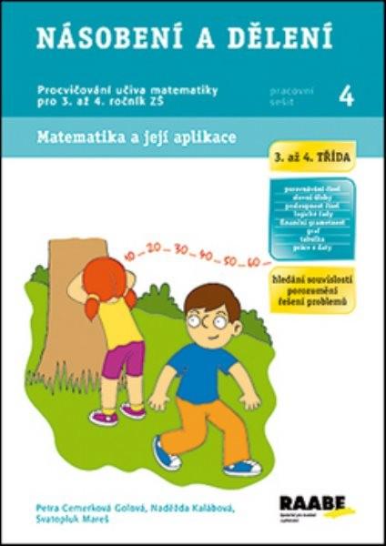 Násobení a dělení - Pracovní sešit 4 pro 3. až 4. ročník ZŠ