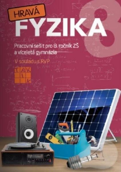 Hravá fyzika 8 - Pracovní sešit pro 8. ročník ZŠ