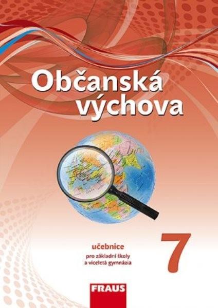Občanská výchova pro 7.r. ZŠ - učebnice (nová generace)