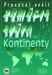Zeměpis světa - Kontintenty - pracovní sešit (6.-7.r.)