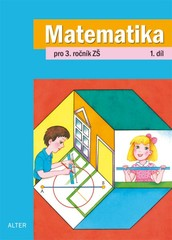Matematika 3.ročník 1. díl