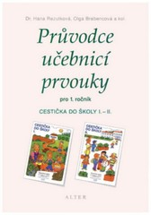 Průvodce učebnicí prvouky pro 1. ročník - Cestička do školy I, II