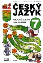 Český jazyk 7.r. - Procvičujeme, opakujeme