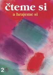 Čteme si a hrajeme si 2 - Texty pro literární výchovu a tvořivou dramatiku