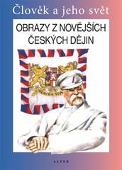Obrazy z novějších českých dějin - učebnice (Člověk a jeho svět)