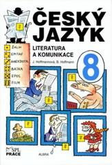 Český jazyk 8.r. - Literatura a komunikace