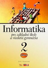 Informatika pro ZŠ a víceletá gymnázia 2 - učebnice
