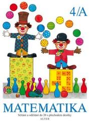 Matematika 1. ročník 4.díl A