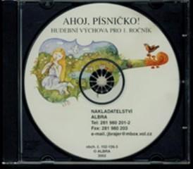 Ahoj, písničko! Hudební výchova pro 1.r. - audio CD
