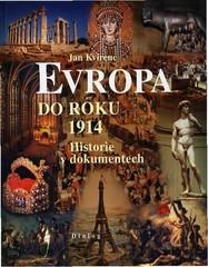 Evropa do roku 1914 - Historie v dokumentech