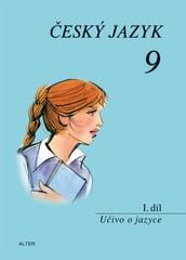 Český jazyk 9.r. 1.díl - Učivo o jazyce