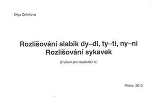 Rozlišování slabik dy-di, ty-ti, ny-ni. Rozlišování sykavek - Cvičení pro dyslektiky II.