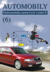 Automobily 6 - Elektrotechnika motorových vozidel II.