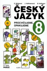 Český jazyk 8.r. - Procvičujeme, opakujeme