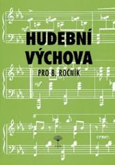 Hudební výchova pro 8. ročník