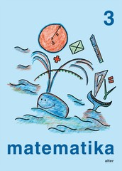 Matematika 3. ročník ZŠ (jednodílná učebnice)