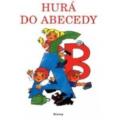 Hurá do abecedy - pracovní sešit pro 1.ročník