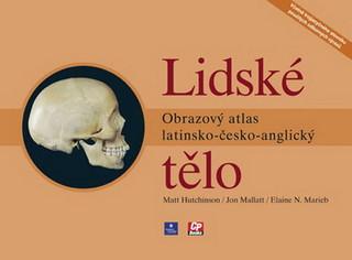 Lidské tělo - obrazový atlas latinsko - česko - anglický