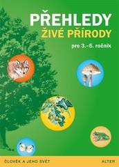 Přehledy živé přírody pro 3. - 5. ročník (Člověk a jeho svět)