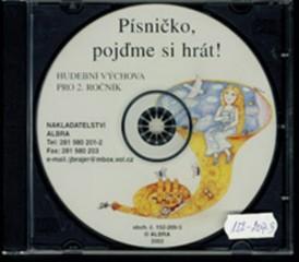 Písničko, pojďme si hrát ! Hudební výchova 2.r. - audio CD