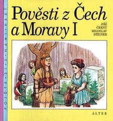 Pověsti z Čech a Moravy 1 (pro 3.ročník ZŠ)