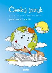 Český jazyk pro 3.ročník ZŠ - pracovní sešit