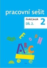 Český jazyk pro 2. ročník - pracovní sešit 2. díl