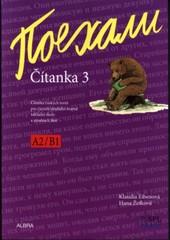 Pojechali - ruština pro ZŠ - Čítanka 3