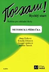 Pojechali - ruština pro ZŠ - Rychlý start - metodická příručka
