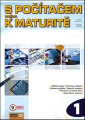 S počítačem nejen k maturitě 1.díl (9. vydání)