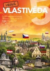 Hravá vlastivěda 5 Česká republika a Evropa - Učebnice pro 5.r. ZŠ