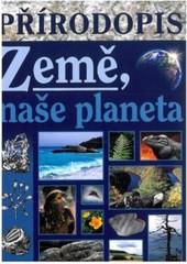 Přírodopis pro ZŠ praktické - Země, naše planeta (učebnice)
