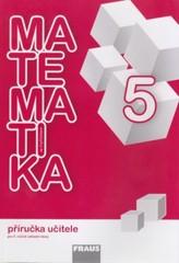 Matematika se Čtyřlístkem 5 - příručka učitele pro 5.ročník ZŠ
