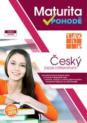 Maturita v pohodě - Český jazyk a literatura