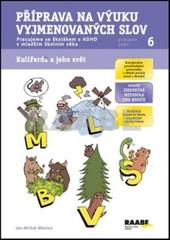 Příprava na výuku vyjmenovaných slov - Pracujeme se školákem s ADHD v mladším školním věku