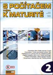S počítačem nejen k maturitě 2.díl (9. vydání)