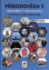 Přírodověda 5.r. Porozumění v souvislostech - učebnice