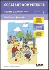 Sociální kompetence - Pracujeme se školákem s ADHD v mladším školním věku