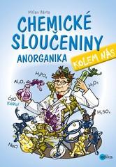 Chemické sloučeniny kolem nás - Anorganika