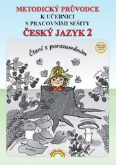 Český jazyk 2.r. ZŠ - Čtení s porozuměním - metodický průvodce