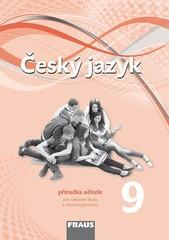 Český jazyk 9.r. ZŠ - příručka učitele (nová generace)