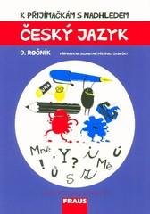 K přijímačkám s nadhledem - český jazyk 9. ročník
