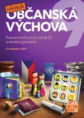 Hravá občanská výchova 9 - Pracovní sešit pro 9.r. ZŠ