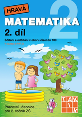 Hravá matematika 2.r. 2.díl (Pracovní učebnice pro 2.r. ZŠ)
