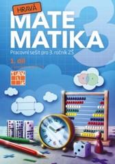 Hravá matematika 3.r. 1.díl (Pracovní sešit pro 3. ročník ZŠ)